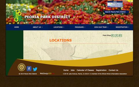 Screenshot of Locations Page peoriaparks.org - Locations - Peoria Park District - captured Oct. 2, 2014