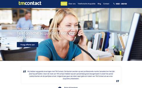 Screenshot of Home Page tmcontact.nl - Telefonische acquisitie uitbesteden - B2B - Leadgeneratie - TM Contact | Acquisitie anno nu! - captured June 15, 2017
