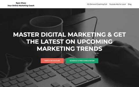 Screenshot of Home Page ryanshaw.me - Ryan Shaw - Your Online Marketing Coach - captured Sept. 24, 2018