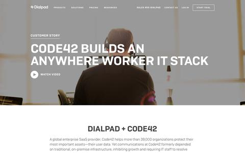 Code42 completes it's Anywhere Worker IT Stack with Dialpad