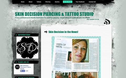 Screenshot of Press Page wordpress.com - Skin Decision in the News! | Skin Decision Piercing & Tattoo Studio - captured Sept. 12, 2014