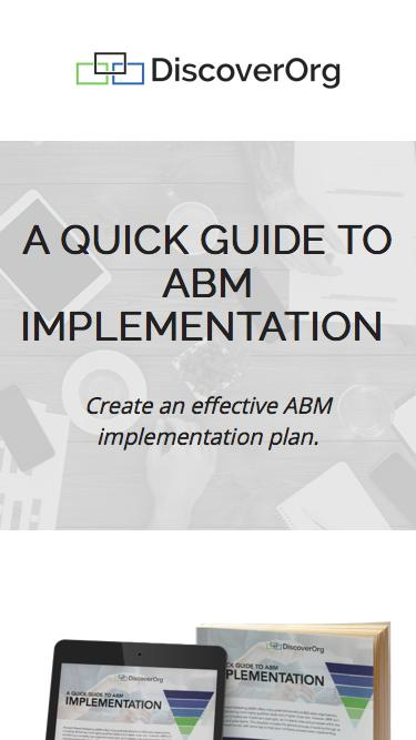 A Quick Guide to ABM Implementation | DiscoverOrg