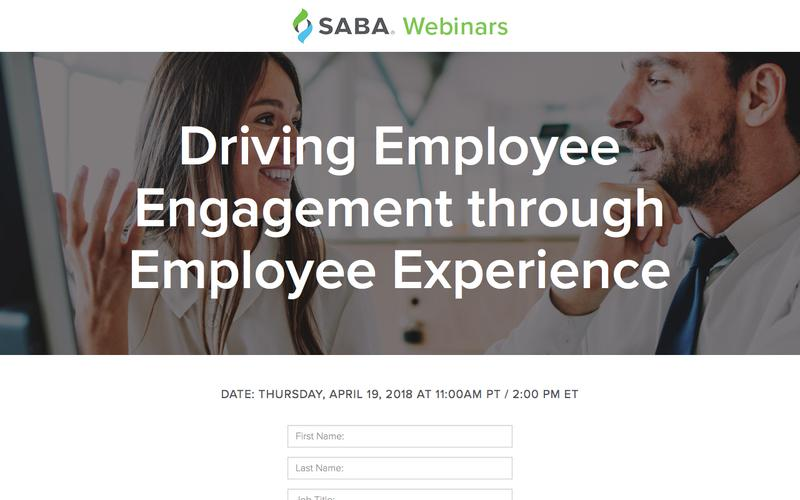 SABA Webinar - Driving Employee Engagement through Employee Experience