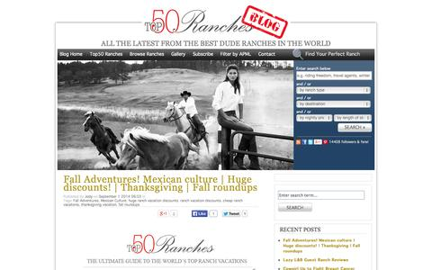 Screenshot of Blog top50ranches.com - Top50 Ranches Blog | All the latest from the best dude Ranches in the World - captured Sept. 19, 2014
