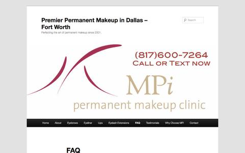 MPi Dallas Fort Worth Permanent Makeup Frequently Asked QuestionsPremier Permanent Makeup in Dallas – Fort Worth