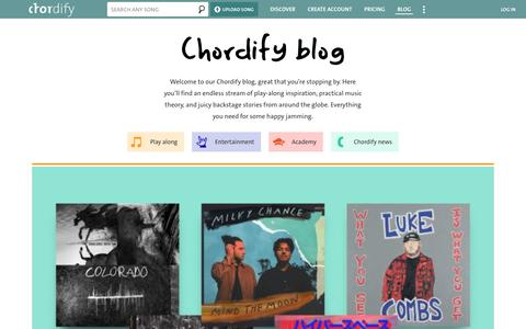 Screenshot of Blog chordify.net - Blog | Chordify | Tune Into Chords | Welcome to our Chordify blog, great that you're stopping by. Here you'll find an endless stream of play-along inspiration, practical music theory, and juicy backstage stories from around the globe. Everything you  - captured Nov. 12, 2019