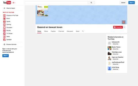 Screenshot of YouTube Page youtube.com - Gezond en bewust leven  - YouTube - captured Oct. 23, 2014