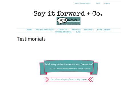 Screenshot of Testimonials Page sayitforward.me - Testimonials – Say it forward + Co. - captured Sept. 30, 2014
