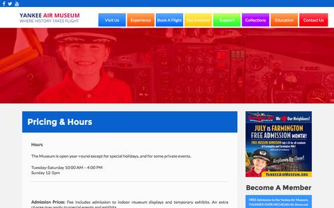 Screenshot of Pricing Page yankeeairmuseum.org - Pricing & Hours | Yankee Air Museum - captured July 23, 2016