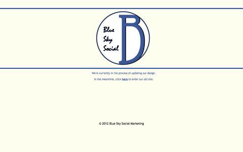 Screenshot of Home Page blueskysocial.com - Blue Sky Social Marketing - Web Development & Internet Marketing Consulting - captured Oct. 5, 2014