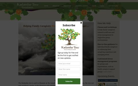 Screenshot of Home Page kadambatree.org - Kadamba Tree Foundation for Caregivers | Helping caregivers blossom during life's challenges - captured Oct. 14, 2018