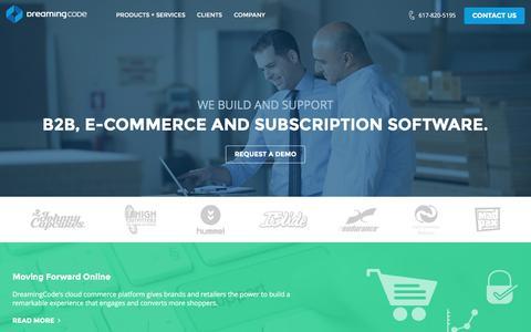 Screenshot of Home Page dreamingcode.com - DreamingCode: Boston B2B eCommerce Software Platform, Managed Cloud Hosting & SEO Search Engine Optimization - captured Aug. 2, 2016