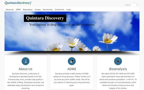 Screenshot of Home Page quintaradiscovery.com - Quintara Discovery | Quintara Discovery, a discovery & development specialist based in the San Francisco Bay Area, provides high-quality in vitro ADME profiling, bioanalysis services, and dedicated assay development and compound screening. - captured Sept. 30, 2014