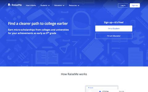 Screenshot of Home Page raise.me - RaiseMe | Earn college scholarships as early as 9th grade - captured Oct. 18, 2018