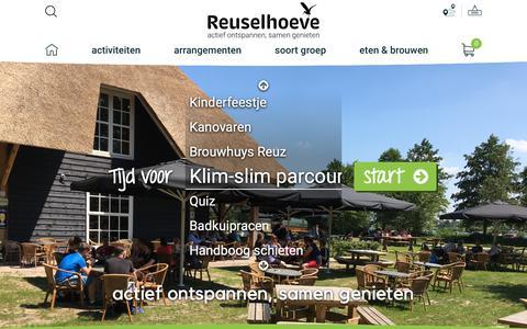 Screenshot of Home Page reuselhoeve.nl - De Reuselhoeve | Originele Activiteiten en Uitjes in Brabant - De Reuselhoeve - captured Oct. 14, 2018