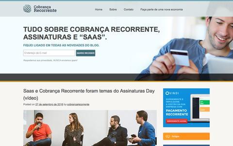 Screenshot of Home Page cobrancarecorrente.com - Cobrança Recorrente e Assinaturas | Tudo sobre cobrança recorrente e sites de assinaturas - captured Nov. 9, 2016