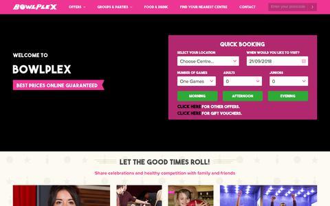 Screenshot of Home Page bowlplex.co.uk - Bowlplex |The UK's best ten pin bowling alley experience - captured Sept. 22, 2018