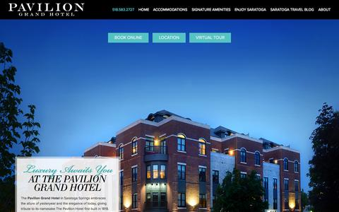 Screenshot of Home Page paviliongrandhotel.com - Saratoga Springs Hotel - Luxury Hotel in Saratoga NY | Pavilion Grand Hotel - captured Oct. 2, 2014