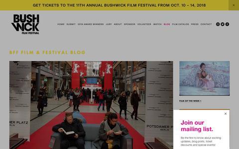 Screenshot of Blog bushwickfilmfestival.com - BLOG — The Bushwick Film Festival - captured Nov. 6, 2018