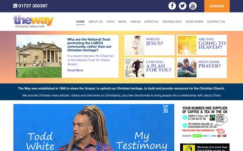 Screenshot of Home Page theway.co.uk - The Way, UK Christian news, UK Christian topics, Christianity in the UK, Christian views, Christian comments - captured Nov. 17, 2017