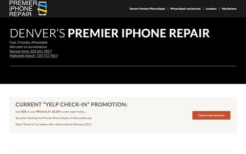 Screenshot of Home Page premieriphonerepair.com - Denver's Premier iPhone Repair | - captured Feb. 4, 2017