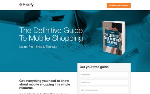Screenshot of Landing Page mobify.com - The Definitive Guide To Mobile Shopping - captured Oct. 20, 2016