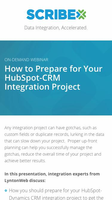 Registration | On-Demand Webinar: How to Prepare for Your HubSpot-CRM Integration Project | Scribe Software
