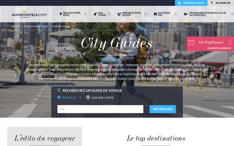 Screenshot of Home Page guide-accorhotels.com - Guide Accorhotels : organisez et planifiez votre voyage  - Guide Accorhotels - captured Feb. 20, 2016