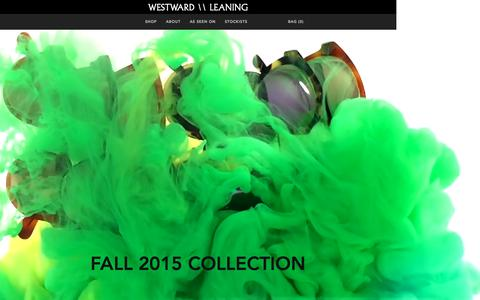 Screenshot of Home Page westwardleaning.com - Westward Leaning - Sunglasses from San Francisco. - captured Oct. 1, 2015
