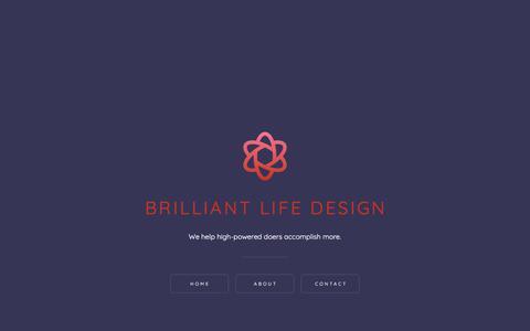 Screenshot of Home Page brilliantlifedesign.com - Brilliant Life Design - captured Aug. 3, 2018