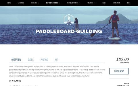 Paddleboard guilding — Psyched Adventures