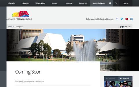 Screenshot of Site Map Page adelaidefestivalcentre.com.au - Coming Soon - Adelaide Festival Centre - captured Oct. 29, 2014