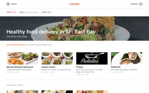 Healthy food delivery in SF: East Bay | Caviar