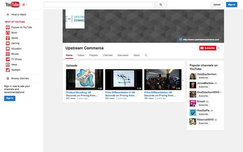 Screenshot of YouTube Page youtube.com - Upstream Commerce  - YouTube - captured Oct. 22, 2014