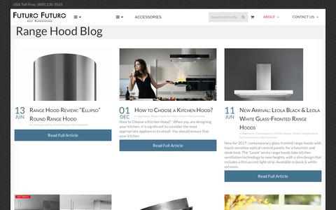 Screenshot of Blog futurofuturo.com - Range Hood Blog | Futuro Futuro Range Hoods - captured Sept. 6, 2018