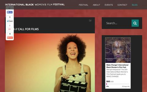 Screenshot of Blog ibwff.com - Blog | INTERNATIONAL BLACK WOMEN'S FILM FESTIVAL | Over 10 Years of Moving Images Forward… - captured Oct. 27, 2014