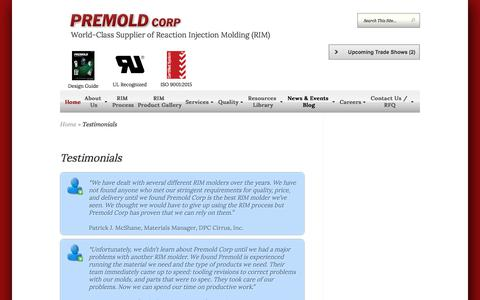 Screenshot of Testimonials Page premoldcorp.com - Testimonials| RIM Molder | PREMOLD CORP - captured July 14, 2018