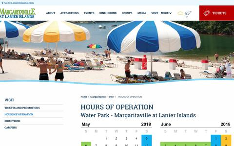 Screenshot of Hours Page lanierislands.com - Water Parks in Georgia | Lanier Islands - About Margaritaville at Lanier Islands | Atlanta Water Parks - captured Sept. 22, 2018