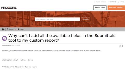 Why can't I add all the available fields in the Submittals tool to my custom report? - Procore