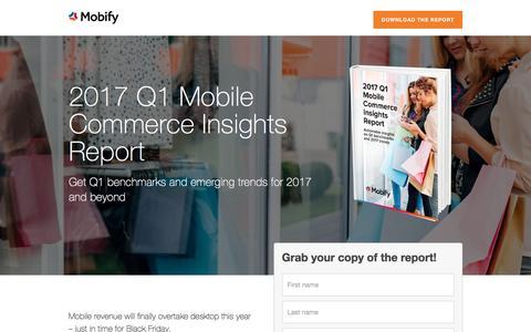 Screenshot of Landing Page mobify.com - 2017 Q1 Mobile Commerce Insights Report - captured April 26, 2017
