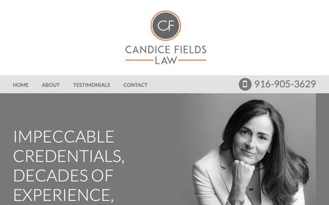 Screenshot of Home Page candicefieldslaw.com - Sacramento Federal Criminal Defense Lawyer | State Crimes Attorney - captured Nov. 4, 2018