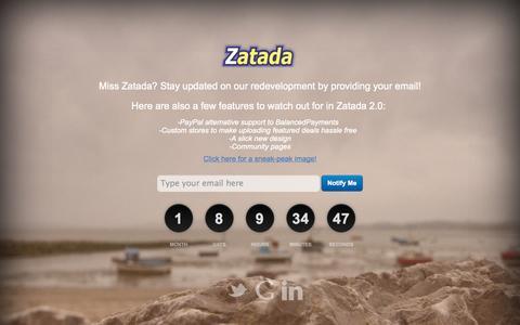 Screenshot of Home Page zatada.com - Zatada - Miss Zatada? Stay updated on our redevelopment by providing your email! - captured Oct. 6, 2014