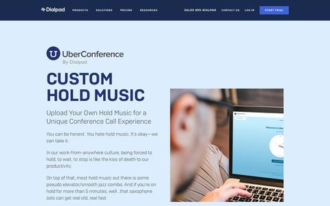 UberConference Custom Hold Music | Dialpad