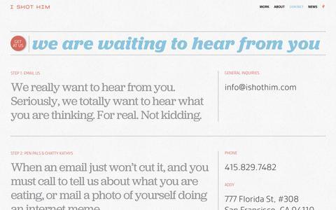 Screenshot of Contact Page ishothim.com - Contact I Shot Him - SF design studio - captured Sept. 23, 2014