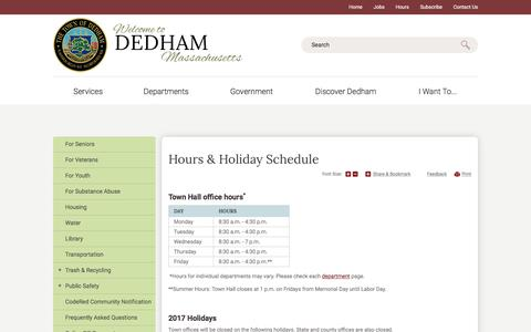 Screenshot of Hours Page dedham-ma.gov - Town of Dedham : Hours & Holiday Schedule - captured July 6, 2017