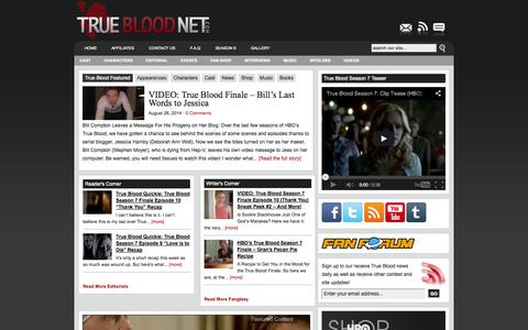 Screenshot of Home Page truebloodnet.com - TrueBloodNet.com | True Blood News - ALL the True Blood Season 7 Spoilers Videos Interviews - captured Sept. 19, 2014