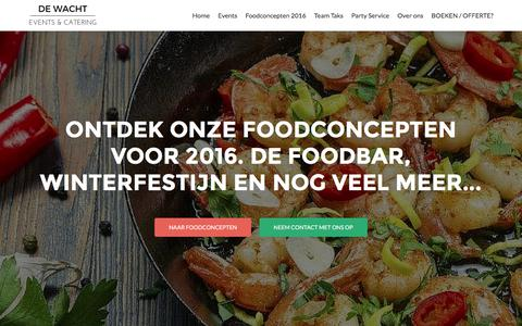 Screenshot of Home Page restaurantdewacht.nl - Foodconcepten | Catering | Evenementen | Etten-Leur | Breda | Roosendaal  | Ontdek de leukste foodconcepten voor bedrijven en particulieren van 2016 - captured Jan. 11, 2016