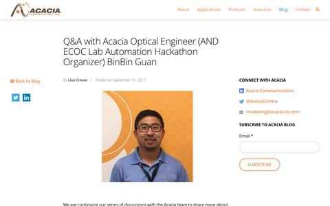 Q&A with Acacia Optical Engineer (AND ECOC Lab Automation Hackathon Organizer) BinBin Guan - Acacia Communications, Inc.
