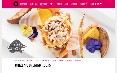Screenshot of Hours Page qtheatre.co.nz - CITIZEN Q OPENING HOURS   Q Theatre. Cafe. Bar. 305 Queen Street, Auckland NZ. - captured Dec. 7, 2018