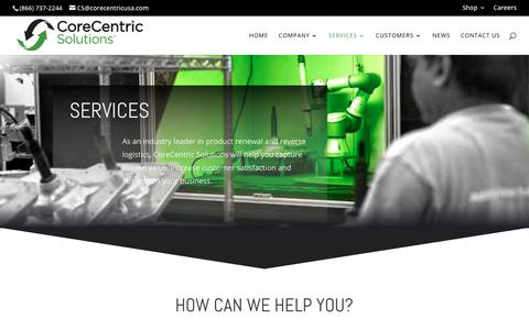 Screenshot of Services Page corecentricsolutions.com - Remanufacturing, Return for Repair, Returns Management, Core Collection | CoreCentric Solutions - captured Dec. 15, 2018